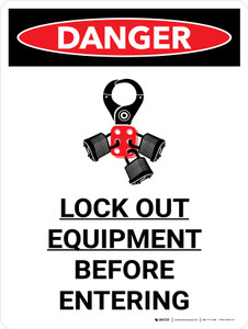 Danger: Lock Out Equipment Portrait with Graphic - Wall Sign