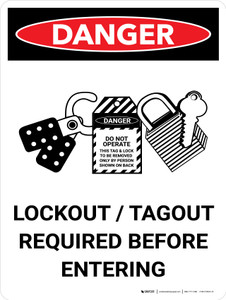 Danger: Lockout Tagout Required Before Entering Portrait with Graphic - Wall Sign