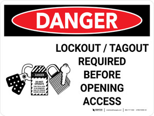Danger: Lockout Tagout Required Before Opening Landscape with Graphic - Wall Sign