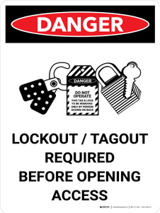 Danger: Lockout Tagout Required Before Opening Portrait with Graphic - Wall Sign