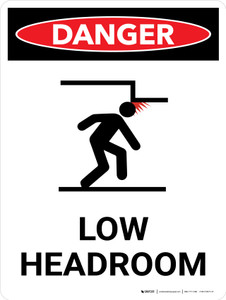 Danger: Low Headroom Warning Portrait with Graphic - Wall Sign
