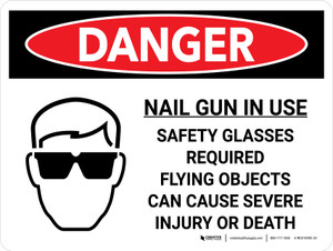 Danger: Nail Gun in Use Safety Glasses Required Landscape with Graphic - Wall Sign