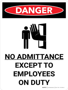 Danger: No Admittance Except To Employees Portrait with Graphic - Wall Sign