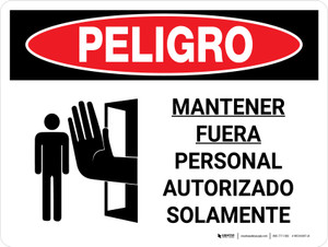 Danger: OSHA Keep Out Authorized Personnel Only Spanish Landscape with Icon - Wall Sign