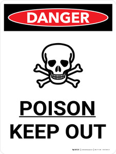 Danger: Poison Keep Out Portrait with Graphic - Wall Sign