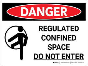 Danger: Regulated Confined Space Do Not Enter Landscape with Graphic - Wall Sign