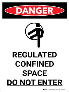 Danger: Regulated Confined Space Do Not Enter Portrait with Graphic - Wall Sign