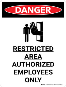 Danger: Restricted Area Authorized Employees Only Portrait with Graphic - Wall Sign