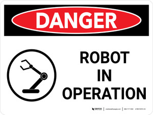Danger: Robot in Operation Landscape with Graphic - Wall Sign