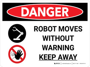 Danger: Robot Moves Without Warning Keep Away Landscape with Graphic - Wall Sign