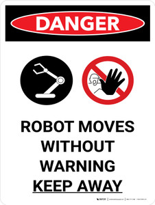 Danger: Robot Moves Without Warning Keep Away Portrait with Graphic - Wall Sign