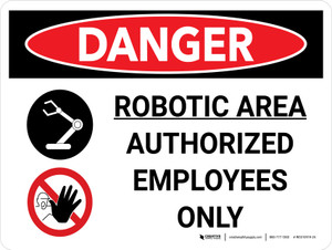 Danger: Robotic Area Authorized Employees Only Landscape with Graphic - Wall Sign