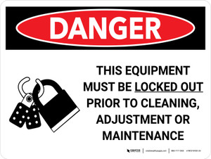 Danger: This Equipment Must be Locked Out Prior to Cleaning Landscape with Graphic - Wall Sign