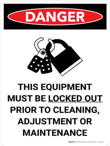 Danger: This Equipment Must be Locked Out Prior to Cleaning Portrait with Graphic - Wall Sign