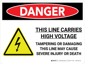 Danger: This Line Carries High Voltage Landscape with Graphic - Wall Sign