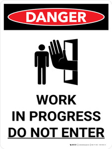 Danger: Work in Progress Do Not Enter Portrait with Graphic - Wall Sign