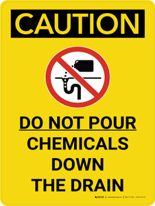 Caution: Do Not Pour Chemicals Down the Drain Portrait With Graphic - Wall Sign