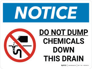 Notice: Do Not Dump Chemicals Down this Drain Landscape with Graphic