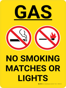 Gas No Smoking Matches Or Lights Portrait with Graphic