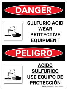 Danger: Sulfuric Acid Wear Protective Equipment Bilingual with Graphic - Wall Sign