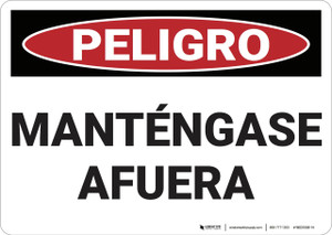 Danger: Keep Out - Spanish - Wall Sign
