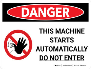 Danger: Machine Starts Automatically Do Not Enter Landscape with Graphic - Wall Sign