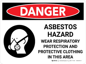 Danger: Asbestos Hazard Wear Respiratory Protestation Landscape with Graphic - Wall Sign