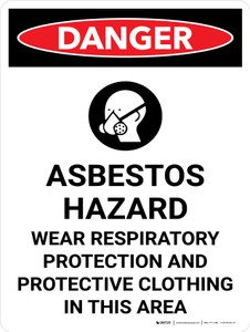 Danger: Asbestos Hazard Wear Respiratory Protestation Portrait with Graphic - Wall Sign