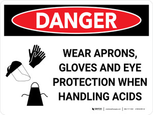 Danger: PPE Aprons Gloves Eye Protection Handling Acid Landscape with Graphic - Wall Sign