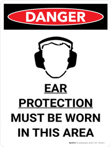 Danger: PPE Ear Protection Must Worn In Area Portrait with Graphic - Wall Sign