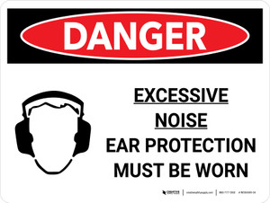 Danger: PPE Excessive Noise Ear Protection Landscape with Graphic - Wall Sign