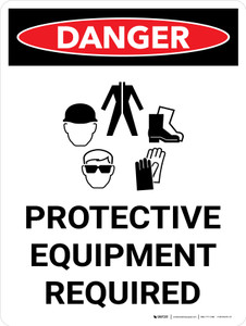 Danger: PPE Protective Equipment Required Portrait with Graphic - Wall Sign