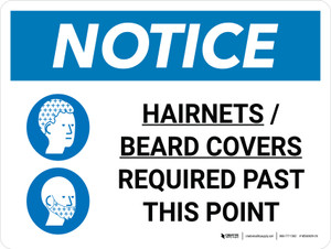 Notice: Hairnets Beard Covers Required Past This Point Landscape with Graphic
