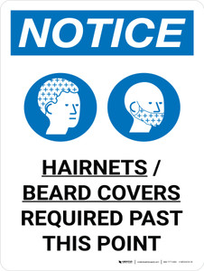 Notice: Hairnets Beard Covers Required Past This Point Portrait with Graphic