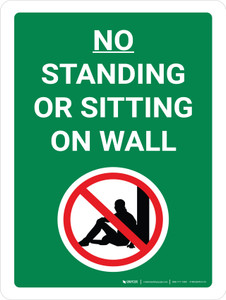 No Standing Or Sitting On Wall Portrait with Graphic - Wall Sign