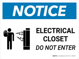 Notice: Electrical Closet Do Not Enter Landscape with Graphic