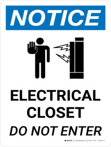 Notice: Electrical Closet Do Not Enter Portrait with Graphic