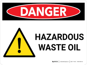 Danger: Hazardous Waste Oil Landscape with Graphic - Wall Sign