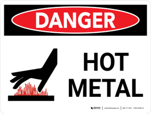 Danger: Hot Metal Landscape with Graphic - Wall Sign