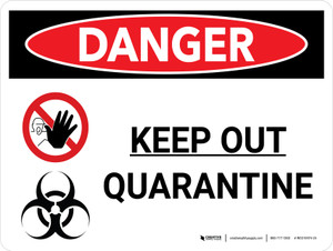 Danger: Keep Out Quarantine Landscape with Graphic - Wall Sign