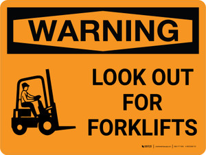 Warning: Look Out For Forklifts Landscape with Graphic - Wall Sign
