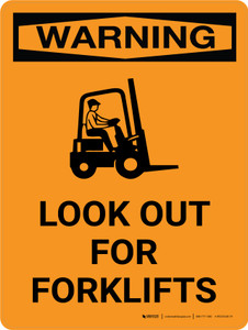 Warning: Look Out For Forklifts Portrait With Graphic - Wall Sign