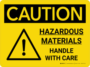 Caution: Hazardous Materials Handle With Care Landscape With Graphic - Wall Sign