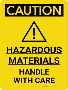 Caution: Hazardous Materials Handle With Care Portrait With Graphic - Wall Sign