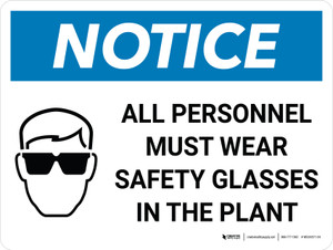 Notice: All Personnel Must Wear Safety Glasses in the Plant Landscape with Graphic
