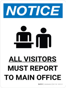 Notice: All Visitors Must Report To Main Office Portrait with Graphic