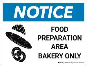 Notice: Food Prep Area - Bakery Only Landscape with Graphic