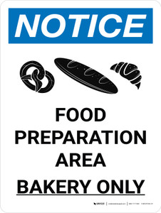 Notice: Food Prep Area - Bakery Only Portrait with Graphic