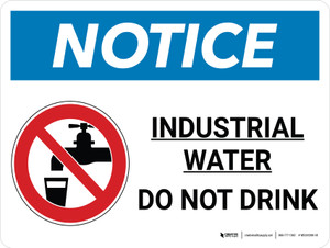 Notice: Industrial Water Do Not Drink Landscape with Graphic