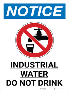 Notice: Industrial Water Do Not Drink Portrait with Graphic